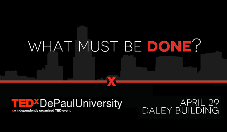 The team behind TEDx DePaul University is seeking speakers and performers from across the DePaul community that will challenge thoughts and inspire ideas through a series of engaging talks and presentations. (Image by Michael McAfee)