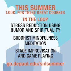Check out these courses at go.depaul.edu/snlsummer