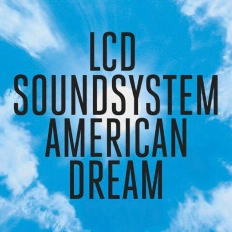"LCD Soundsystem reunites, drops album ""American Dream"""