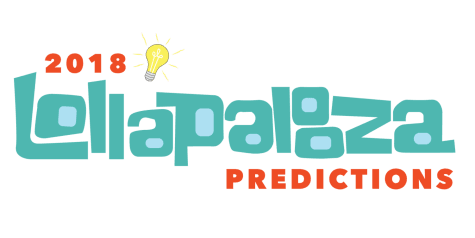 2018 Lollapalooza predictions