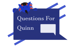 Questions for Quinn: Social media habits, shopping recommendations and getting involved in student media