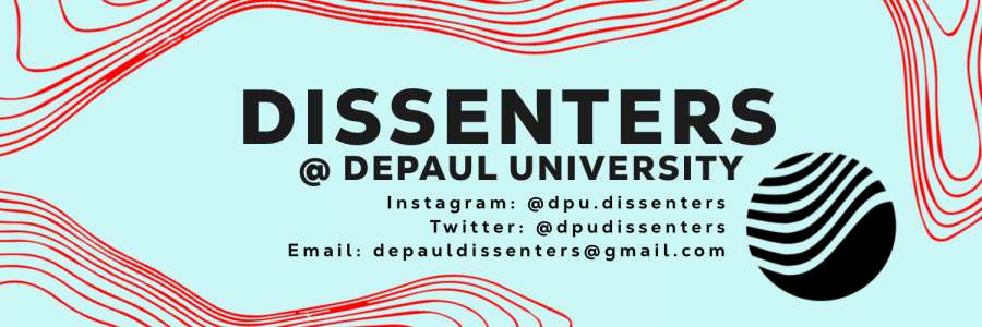 "The DePaul chapter of Dissenters — a national campaign calling for the end of U.S. militarism — held its first event, ""Militarism 101,"" on Friday to inform members on how militarism relates to the cause of their organization."